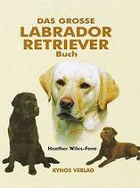 Das große Labrador-Retriever Buch