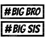 Geschwister Kollektion | Hoodie | Hashtag big bro | big sis
