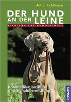 Der Hund an der Leine, Fichtlmeiers Hundeschule