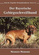 Der Bayerische Gebirgsschweißhund (von Klub für Bayerische Gebirgsschweißhunde)