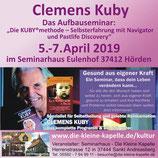 """Fr. 5.4. - So. 7.4.2019 Aufbau-Seminar """"Die Kuby®Methode"""""""