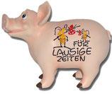"""Sparkasse """"Für lausige Zeiten"""" (Sprechendes Schwein)"""
