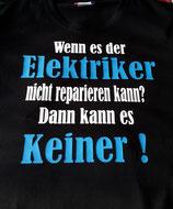 """T-Shirt """"wenn es der Elektriker..."""""""