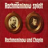 商品名Rachmaninoff Spielt Rachmaninoff and Chopin LP