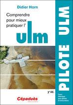 COMPRENDRE POUR MIEUX PRATIQUER L'ULM- 2ème édition