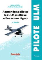 Apprendre à piloter les ULM Multi-Axe et les Avions Légers