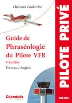 GUIDE DE PHRASEOLOGIE DU PILOTE VFR-4ème édition