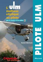 L'ULM Multi-Axe expliqué au Pilote