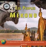 LIVRE Les Peuples du Mékong