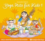 Yoga Hits für Kids 1 - Yoga, Mantra & Kirtan für Kinder