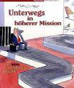Unterwegs in höherer Mission