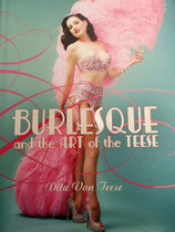 BURLESQUE AND THE ART OF THE TEESE