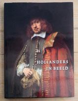 HOLLANDERS IN BEELD - PORTRETTEN UIT DE GOUDEN EEUW