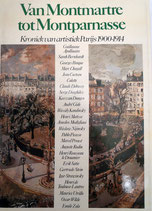 VAN MONTMARTRE TOT MONTPARNASSE - ARTISTIEK PARIJS 1900-1914