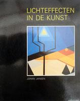 LICHTEFFECTEN IN DE KUNST - JOHAN JANSEN