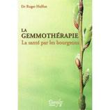 LA GEMMOTHÉRAPIE DU Dr R. HALFON
