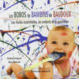 LES BOBOS DE BAMBINS DE D.BAUDOUX