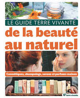 LE GUIDE TERRE VIVANTE DE LA BEAUTÉ AU NATUREL