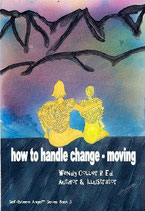 3 - How To Handle Change - Moving