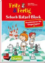 Fritz & Fertig Schach-Rätsel-Block, Kombinieren für Siegertypen