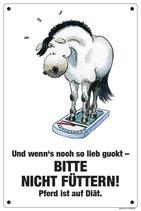 """""""Bitte nicht füttern - Diät-Pferd"""""""
