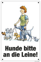 """""""Hunde bitte an die Leine"""""""