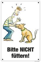 """Hund """"Bitte NICHT Füttern"""""""