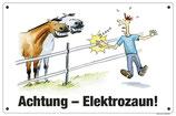 """Achtung Elektrozaun"""