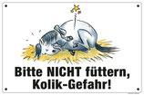 """Bitte nicht füttern - Kolikgefahr"""