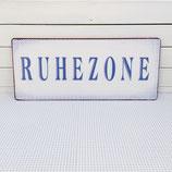 "SCHILD ""Ruhezone"""