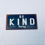"""Magnet """"be kind"""""""