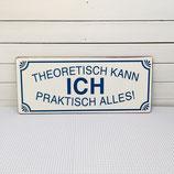 """SCHILD """"theoretisch"""""""