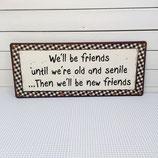 """SCHILD """"old friends - new friends"""""""