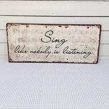 """SCHILD """"sing"""""""