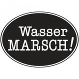 Label zum Eingießen *Wasser Marsch!*