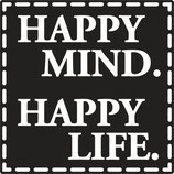 Label zum Eingießen *Happy Mind. Happy Life*