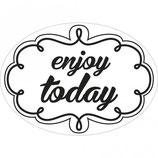 Label zum Eingießen *enjoy today*