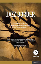 JAZZ BORDER - LA SCENA JAZZ ITALIANA