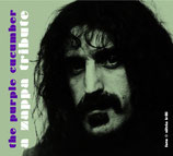 ZAPPA TRIBUTE - The Purple Cucumber