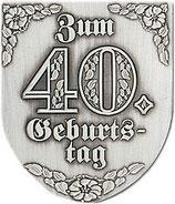 "Wappen ""Zum 40.Geburtstag"""