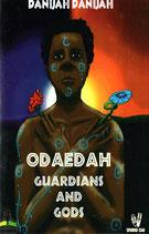 Odaedah - Guardian and Gods