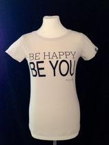 """*WOMEN* T-Shirt Bio Baumwolle """"Be happy be you"""" Creme"""