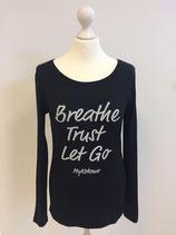 "*WOMEN* Longsleeve ""Breathe, Trust, Let Go"", Organic Cotton Schwarz"