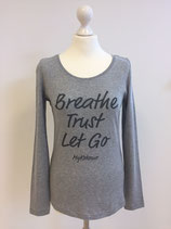 "*WOMEN* Longsleeve ""Breathe, Trust, Let Go"", Organic Cotton Grau"