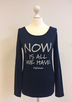"*WOMEN* Longsleeve ""NOW is all we have"", Organic Cotton Blau"