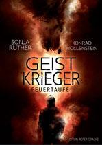 Geistkrieger - Feuertaufe, Hardcover