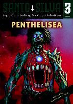 SANTO SILVA - Episode 3: PENTHELISIA (Heft 3)