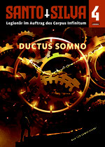 SANTO SILVA - Episode 4: DUCTUS SOMNO