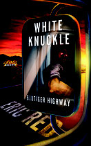 WHITE KNUCKLE - BLUTIGER HIGHWAY - Von Eric Red