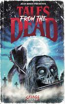 TALES FROM THE DEAD - Von Baukowski, John Aysa, Shane Mulligan, Jamie Eckhart, Marcel Hill, Dennis Mombauer, Thomas Williams & Jean Rises